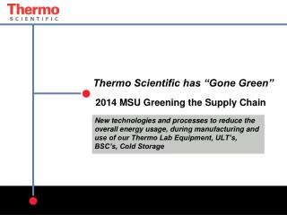 """Thermo Scientific has """"Gone Green""""  2014 MSU Greening the Supply Chain"""