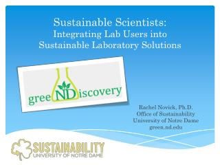 Sustainable Scientists:  Integrating  Lab Users into  Sustainable Laboratory Solutions