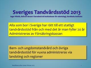 Sveriges Tandvårdsstöd 2013