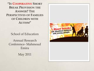 School of Education Annual Research Conference- Mahmoud  Emira May 2011