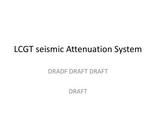 LCGT seismic Attenuation System