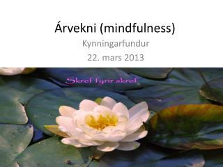 Árvekni ( mindfulness )