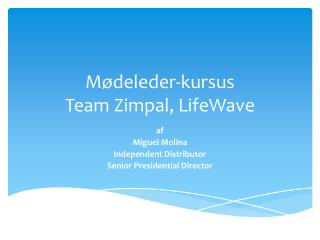 M�deleder-kursus Team  Zimpal ,  LifeWave