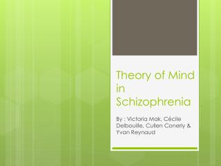 Theory  of  Mind  in  Schizophrenia