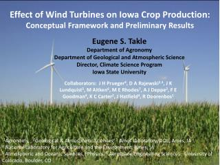 Effect of Wind Turbines on Iowa Crop Production: Conceptual Framework and Preliminary Results