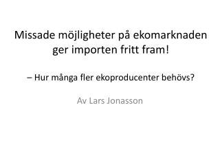 Av Lars Jonasson