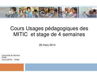 Cours Usages  pédagogiques  des MITIC  et stage de 4  semaines