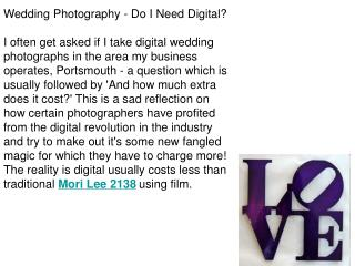 Wedding Photography - Do I Need Digital