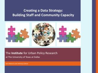 The  Institute  for Urban Policy Research  at The University of Texas at Dallas