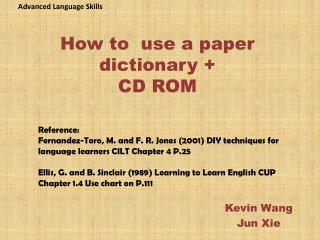 How to  use a paper dictionary +  CD ROM