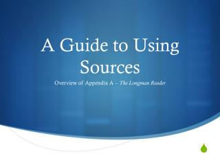 A Guide to Using Sources