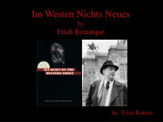 Im Westen Nichts Neues by