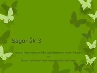 Sagor åk 3