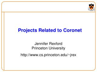Projects Related to Coronet