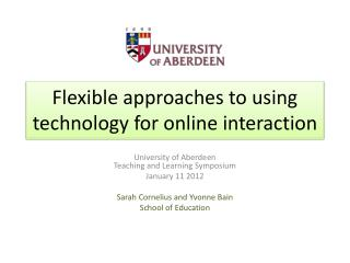 Flexible approaches to using technology for online interaction