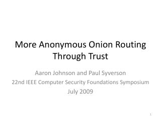 More Anonymous Onion Routing Through Trust