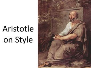 Aristotle on Style