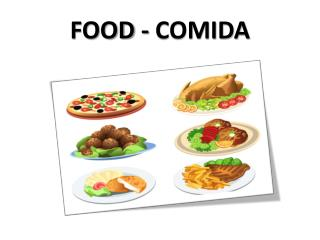 FOOD - COMIDA