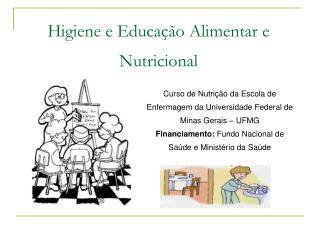 Curso de Nutrição da Escola de Enfermagem da Universidade Federal de Minas Gerais – UFMG