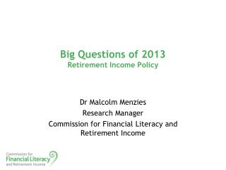 Big Questions of 2013 Retirement Income Policy