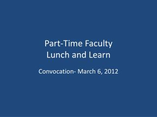 Part-Time Faculty Lunch and Learn
