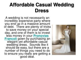 Affordable Casual Wedding Dress