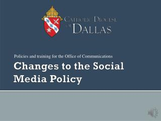 Changes to the Social Media Policy