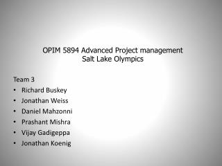 OPIM 5894 Advanced Project management Salt Lake Olympics