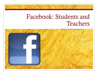 Facebook : Students and Teachers