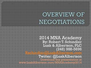OVERVIEW OF NEGOTIATIONS