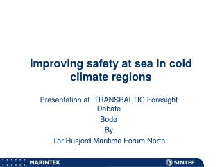 Improving safety at sea in cold climate regions