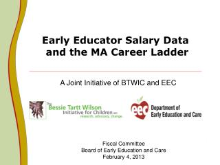 Early Educator Salary Data  and the MA Career Ladder
