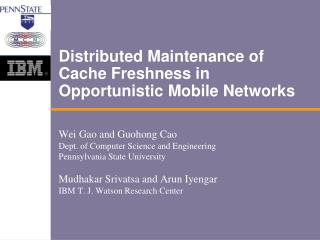Distributed Maintenance of Cache Freshness in Opportunistic Mobile Networks