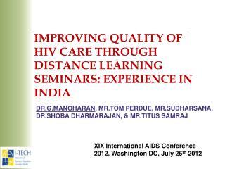 Dr.G.Manoharan ,  Mr.Tom perdue ,  Mr.Sudharsana ,  Dr.Shoba Dharmarajan, & Mr.Titus Samraj
