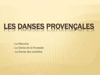 Les danses Provençales