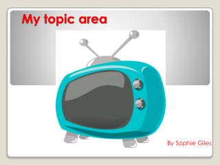 My topic area