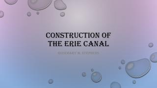 Construction of  the  erie  canal