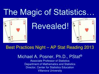 The Magic of Statistics…
