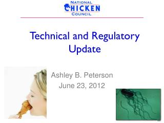 Technical and Regulatory Update