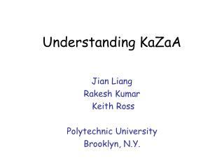 Understanding KaZaA
