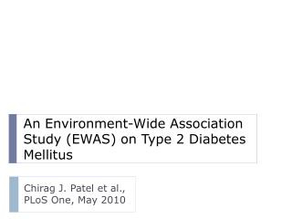 An Environment-Wide Association Study (EWAS) on Type 2 Diabetes Mellitus