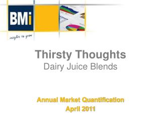 Thirsty Thoughts Dairy Juice Blends