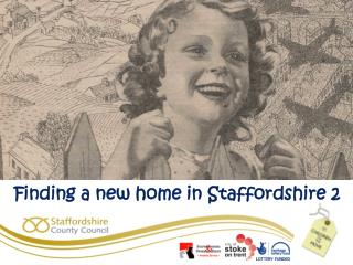Finding a new home in  Staffordshire 2