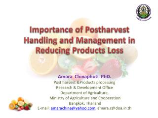 Importance of Postharvest Handling and Management in Reducing Products Loss
