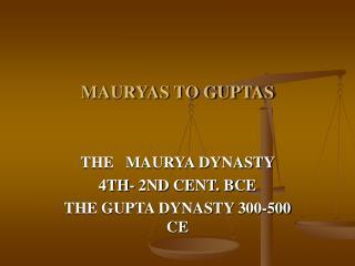 MAURYAS TO GUPTAS