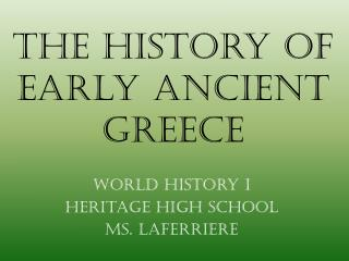 The History of Early Ancient Greece