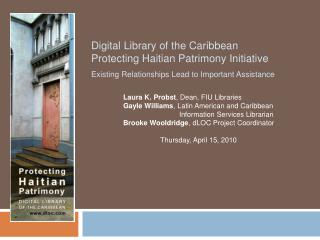 Digital Library of the Caribbean  Protecting Haitian Patrimony Initiative