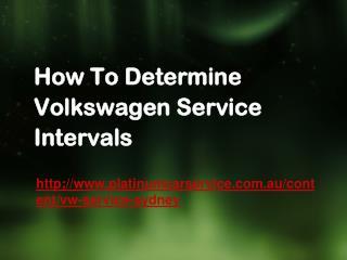 How To Determine Volkswagen Service Intervals