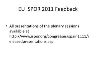 EU ISPOR 2011 Feedback