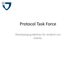 Protocol Task Force